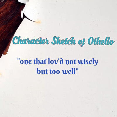 Character Analysis of Othello