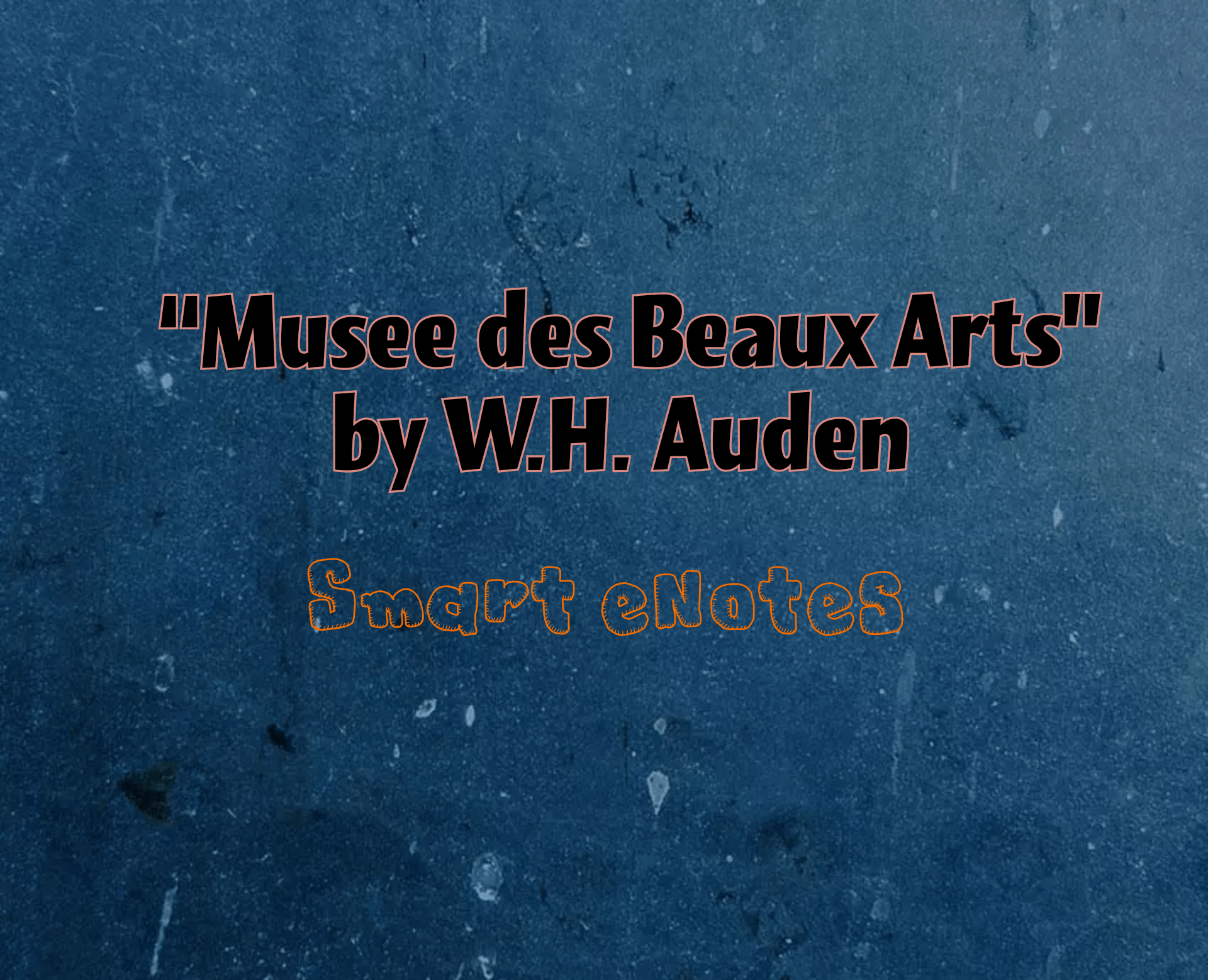 """Musee des Beaux Arts"" by W.H. Auden : Questions and Summary 2"