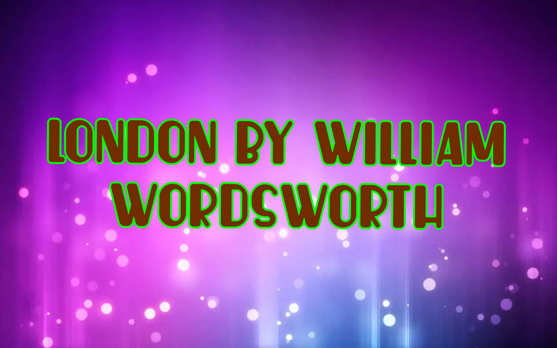London, 1802 By William Wordsworth Summary 7