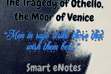 Plot Summary and  Analysis of Othello, the Moor of Venice 3