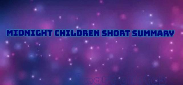 Short Summary of Midnight Children
