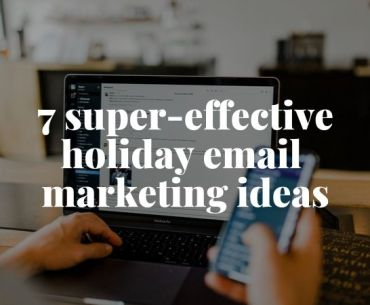 holiday marketing ideas to super-charge your sales