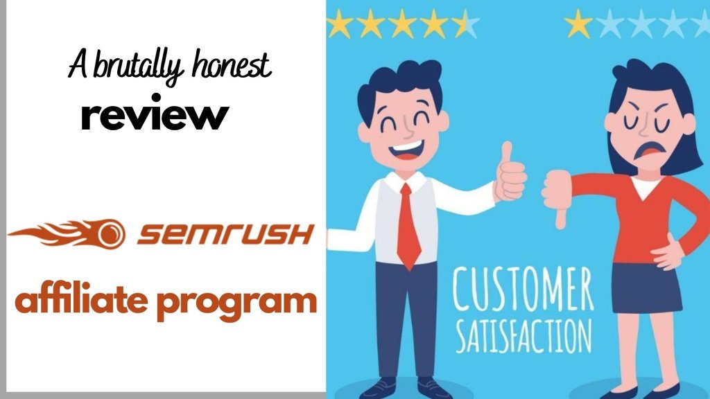 SEMrush Affiliate Program: The Brutally Honest, Must-Read Review 5