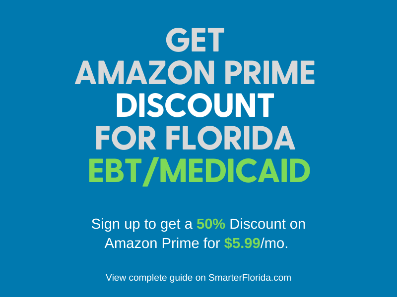 """Get Amazon Prime Discount for Florida EBT and Medicaid"""