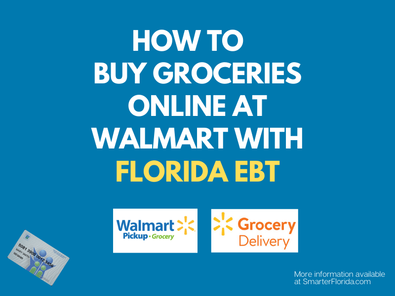 """How to Use Florida EBT Online at Walmart"""