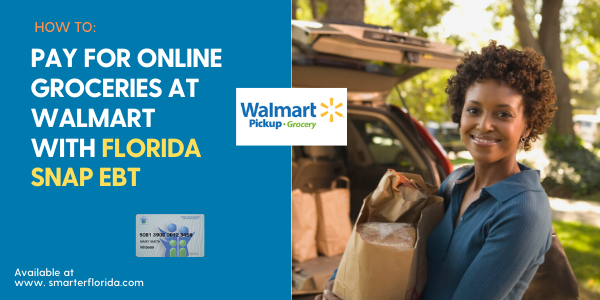 """How to pay for online groceries at Walmart with Florida EBT"""