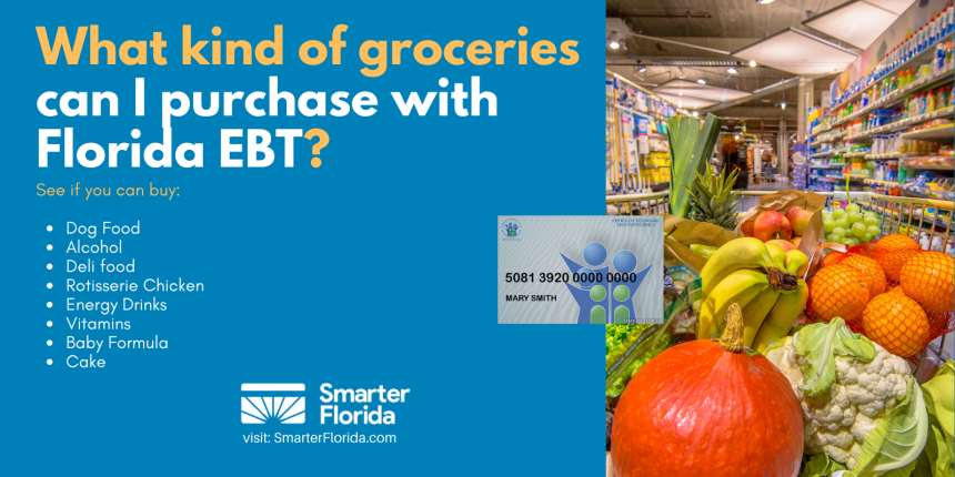 """""""What kind of groceries can you buy with Florida EBT"""""""