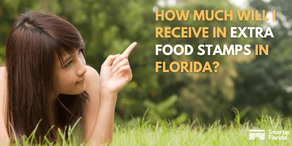 How Much Will I Receive in Extra Food Stamps in Florida?