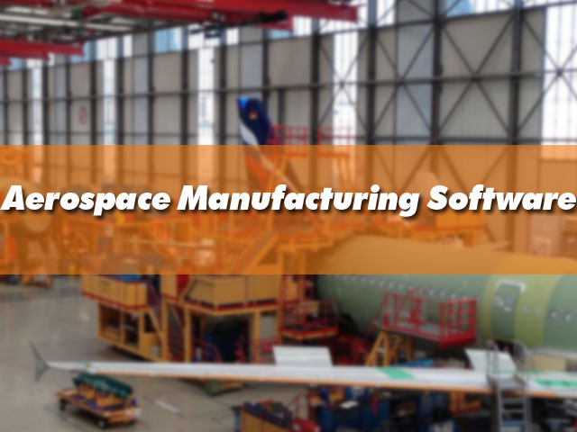aerospace-manufacturing-software