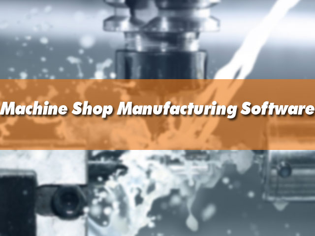 Machine Shop Software