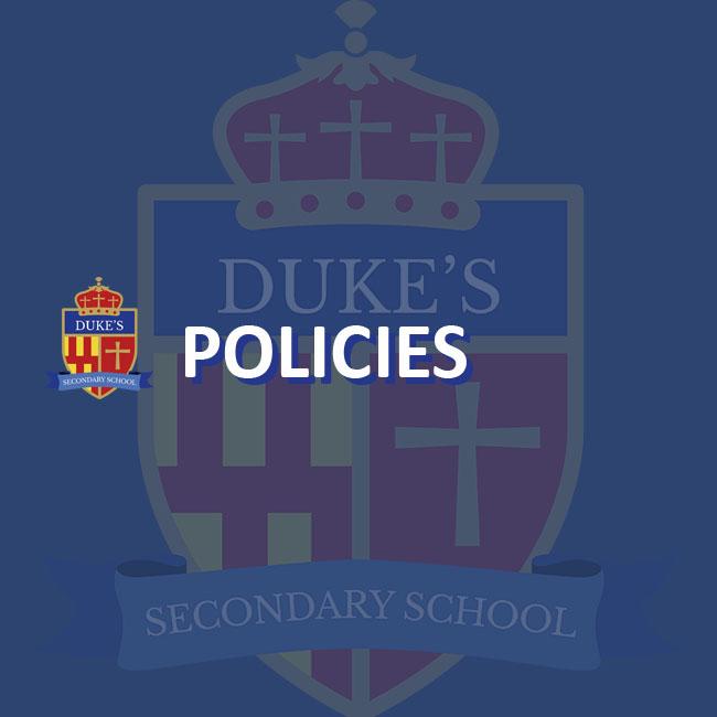 Policies | Duke's Secondary School