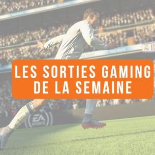 Sorties Gaming Semaine 39