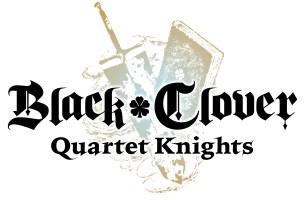 Black Clover : Quartet Knight – Enfin une date de sortie !