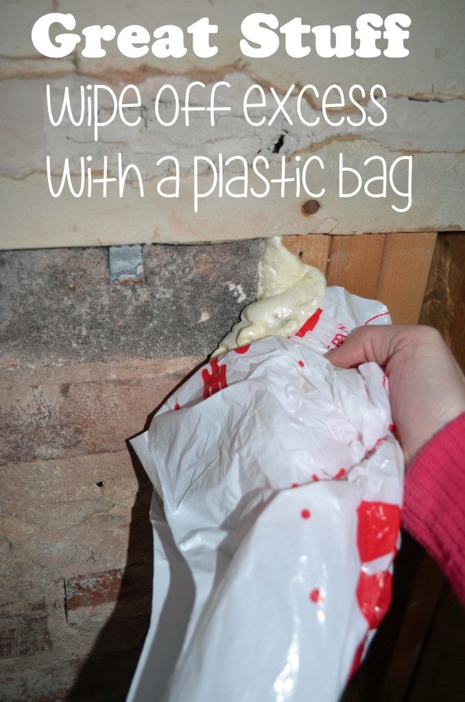 Wipe off excess Great Stuff with a plastic bag