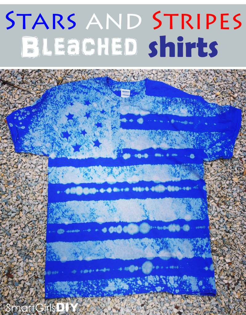 Stars and Stripes Bleached Shirts - Smart Girls DIY