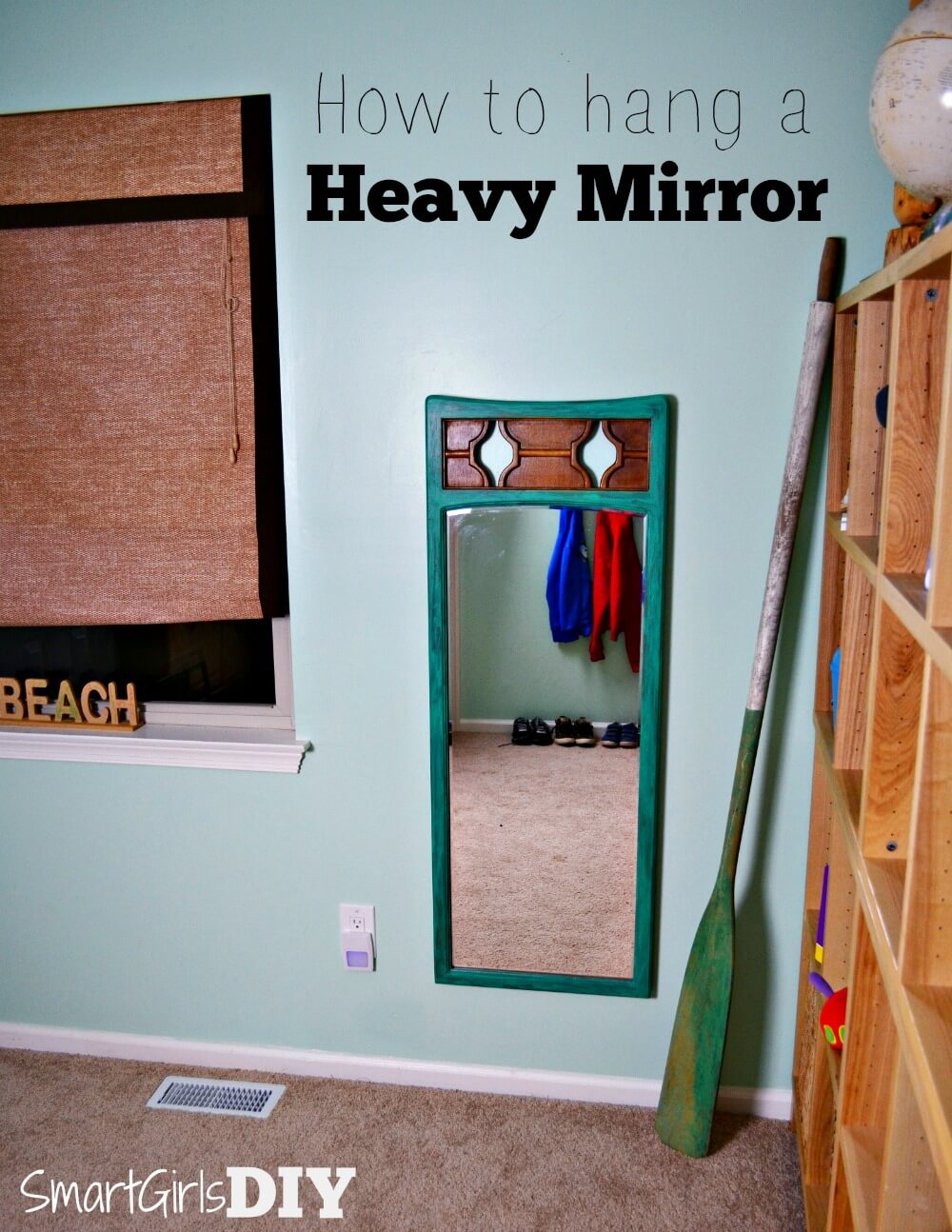 How to hang a heavy mirror - DIY