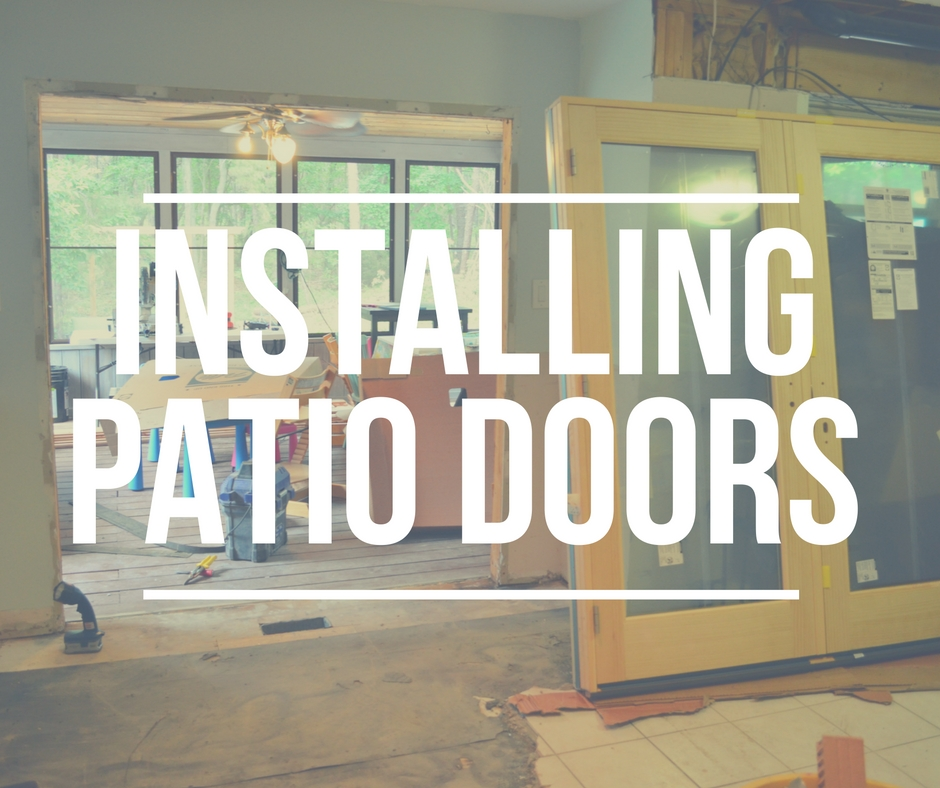 Smart Girls Diy Kitchen Reno Installing Patio Doors