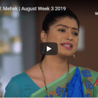 Zee World: Mehek | August Week 3 2019