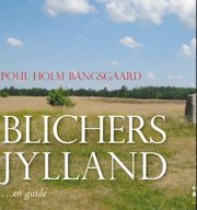 Blichers Jylland - Poul Hom Bangsgaard - Bog