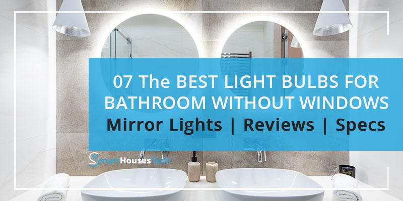 10 best light bulbs for bathroom with