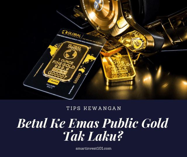 emas public gold tak laku