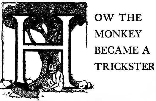 08 How the Monkey Became a