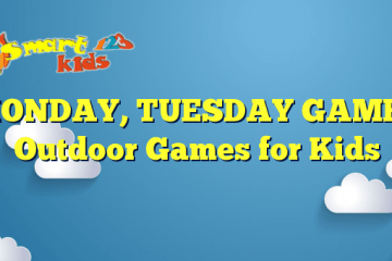 MONDAY, TUESDAY GAME – Outdoor Games for Kids