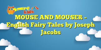 MOUSE AND MOUSER – English Fairy Tales by Joseph Jacobs