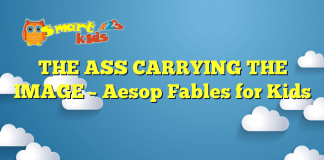 THE ASS CARRYING THE IMAGE – Aesop Fables for Kids