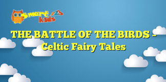 THE BATTLE OF THE BIRDS – Celtic Fairy Tales