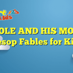 THE MOLE AND HIS MOTHER – Aesop Fables for Kids
