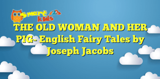 THE OLD WOMAN AND HER PIG- English Fairy Tales by Joseph Jacobs