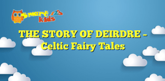 THE STORY OF DEIRDRE – Celtic Fairy Tales