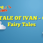 THE TALE OF IVAN – Celtic Fairy Tales