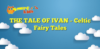 THE TALE OF IVAN – Celtic Fairy Tales