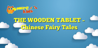 THE WOODEN TABLET – Chinese Fairy Tales