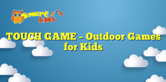TOUCH GAME – Outdoor Games for Kids
