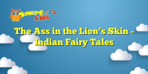 The Ass in the Lion's Skin – Indian Fairy Tales