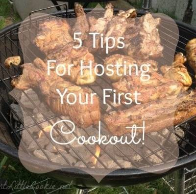5 Tips for Hosting Your First Cookout