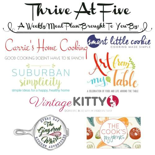 Thrive at Five Meal Plan ~ A weekly meal plan for busy parents. #mealplan smartlittlecookie.net