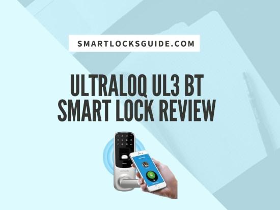 ultraloq ul3 bt smart lock review