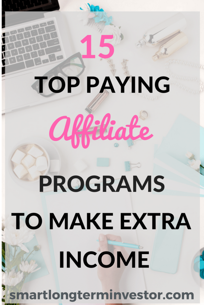 Top 15 Affiliate Marketing Programs to help bloggers make extra income