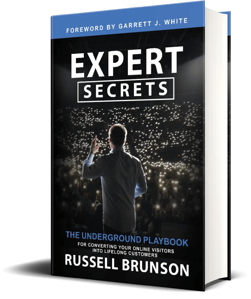NEW Expert Secrets Book by Russell Brunson shows how to convert your online visitors into lifelong customers