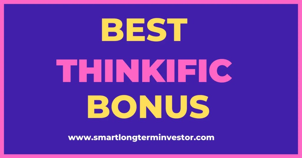 Best Thinkific bonus package that you can get today when you invest in Thinkific's platform to create, market and sell your online course