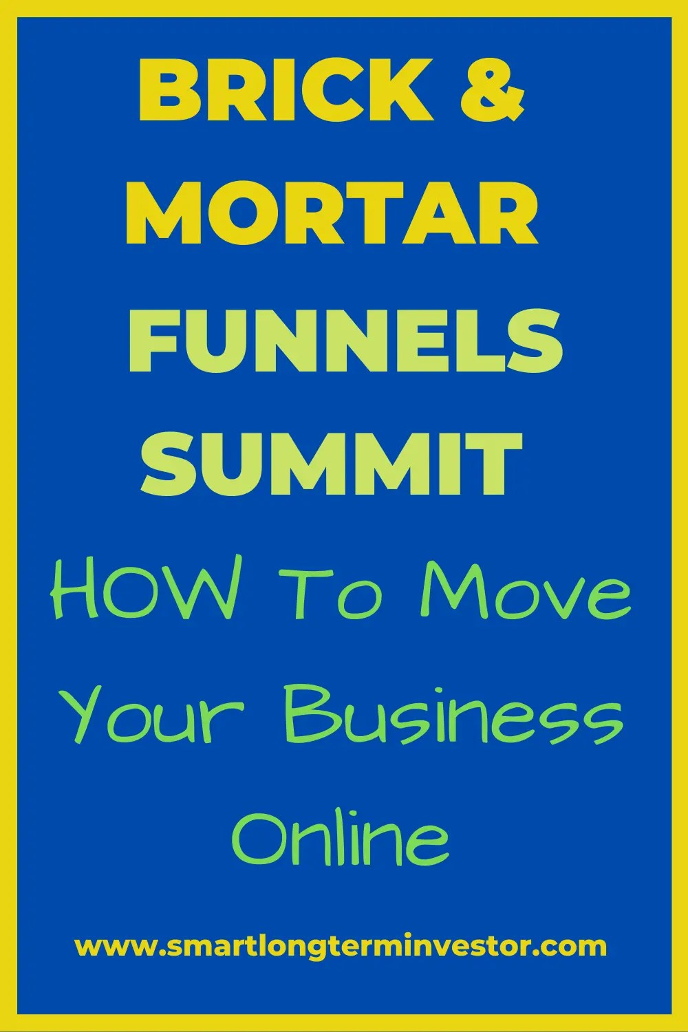 Brick and Mortar Funnels Summit Review: Move Your Business Online With Sales Funnels
