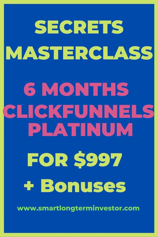 Secrets Masterclass Review (2020) - 6 Months Of ClickFunnels Platinum For $997