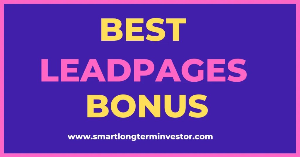 Best Leadpages bonus offer available to you today when you invest in any of the pricing plans for the Leadpages landing page builder