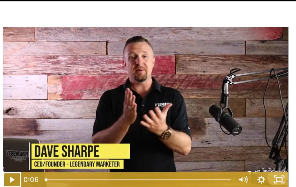 Dave Sharpe is the CEO and Founder of Legendary Marketer, the Digital Marketing Educational business.
