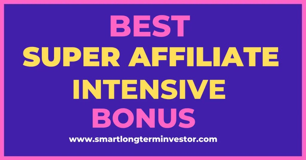 Best Super Affiliate Intensive bonus package available today when you purchase the high ticket affiliate marketing training from Jacob Caris through my affiliate link