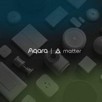 Aqara to Support Matter, a New Connectivity Standard